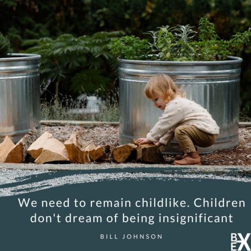 be-x blog childlike leadership